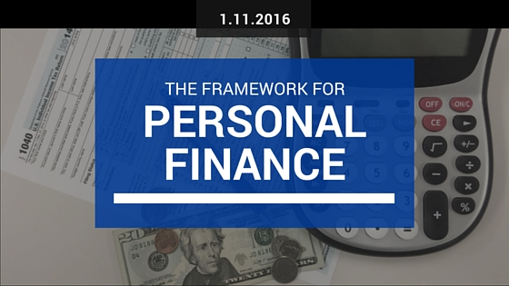The Framework for Personal Finance